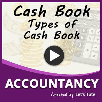 Cash Book | Types of Cash Book | Accountancy