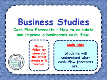 Cash Flow Forecasts - Forecasting Inflows & Outflows - Improving Cash Flow