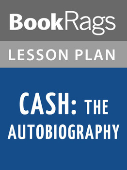 Cash: The Autobiography Lesson Plans