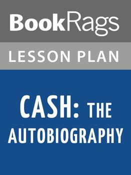 Cash: The Autobiography Lesson Plans
