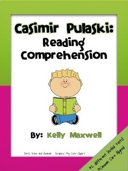 Casimir Pulaski Reading Comprehension and Word Work