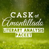"""Cask of Amontillado"" Literary Analysis Packet"