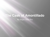 Cask of Amontillado - Power Point