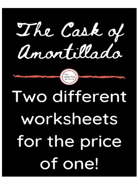 """TWO """"The Cask of Amontillado"""" Worksheets- Freshman"""