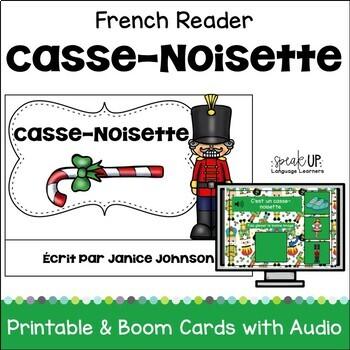 Casse-Noisette French Nutcracker Reader ~ for Christmas & Noël