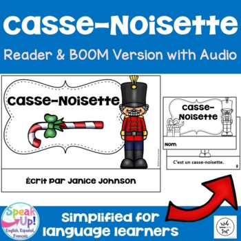 Casse-Noisette French Nutcracker Reader ~ for Christmas & Noël