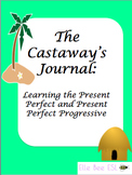 Castaway's Journal: Learning the Present Perfect and Prese
