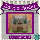 Castle Model- Build a Castle!