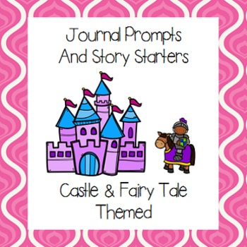 Castle Themed Journal Prompts and Story Starters