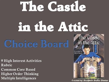 Castle in the Attic Choice Board Novel Study Activities Menu Book Project Rubric