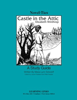 Castle in the Attic - Novel-Ties Study Guide