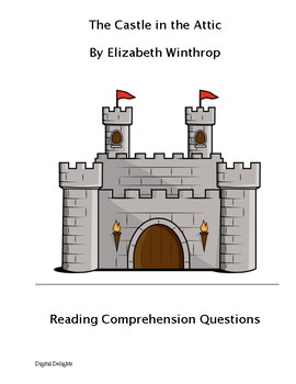 Castle in the Attic Comprehension Questions and Book Test