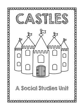Castles: A Social Studies Unit