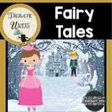 Fairy & Folk Tales: Thematic Unit