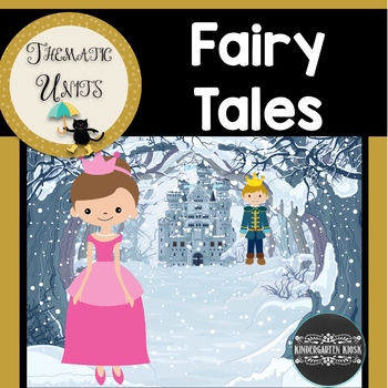 Fairy & Folk Tales: Thematic Unit