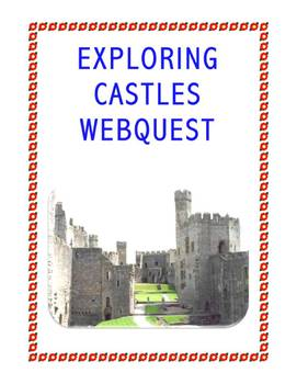 Castles Webquest: Independent Student Assignment