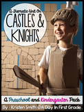 Castles and Knights- A Preschool and Kindergarten Thematic Unit
