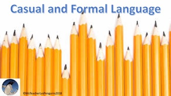 Casual and Formal Language
