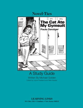 Cat Ate My Gymsuit - Novel-Ties Study Guide