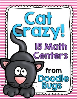 Cat Crazy! 15 Math Centers - Numbers, Telling Time, Money, Math Facts and More!