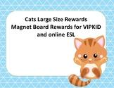 Cat Large Size Reward for VIPKID and Online ESL