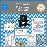 Cat Loves Cupcakes Book Unit