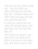 Cat, Rat, Dog and Bear
