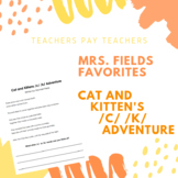 Cat and Kitten's /c/ /k/ Adventure