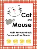 Cat and Mouse Math Resource Pack {Grade 1 Common Core Aligned}