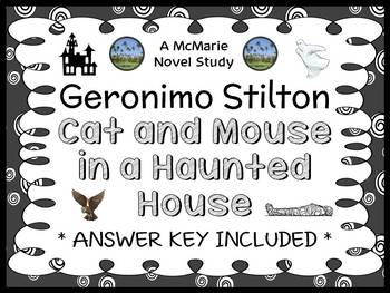 Cat and Mouse in a Haunted House (Geronimo Stilton) Novel Study / Comprehension