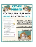 Idioms Worksheets: Idioms Related to Cats (3 P., Answer Key, Gr. 6+, $2)