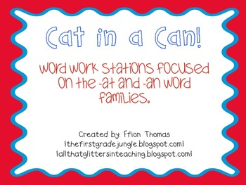Cat in a Can! {-at and -an word family word work stations}