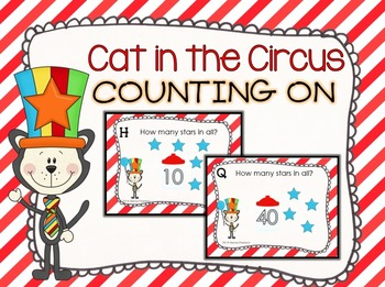 Cat in the Circus Counting On Task Cards