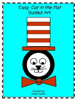Cat in the Hat: Guided Art Activity