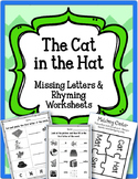 Cat in the Hat.  Missing Letters and Rhyming words.  Worksheets
