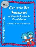 Cat in the Hat Restaurant Fractions to Decimals Interactiv