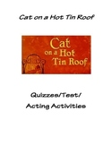 Cat on a Hot Tin Roof Quizzes and Test
