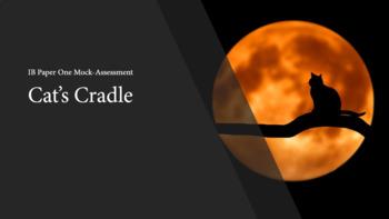 Cat's Cradle - IB Paper One Assessment
