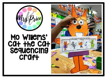 Cat the Cat Mo Willems Sequencing Craft