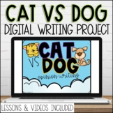 Digital Cat vs Dog Google Slides Opinion Writing Prompt with Videos