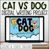 Digital Cat vs Dog Google Slides Opinion Writing Prompt wi