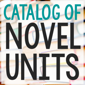 Catalog of Interactive Notebooks and Book Companion Novel Units by Elle Madison
