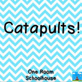 Catapult: A Science Experiment