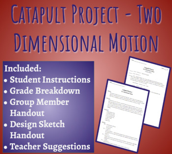 Catapult Project - Two Dimensional Motion