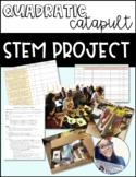 Catapult Quadratics STEM Project Algebra 1