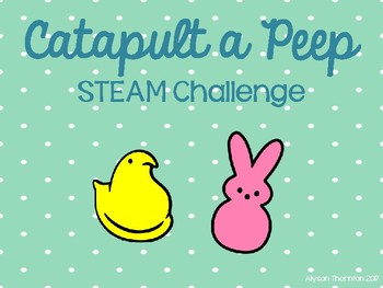 Catapult a Peep