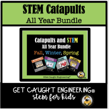 STEM and Catapults All Year! An Engineering Bundle of Leve