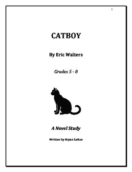 """""""Catboy"""" Novel Study (2011) By: Eric Walters"""