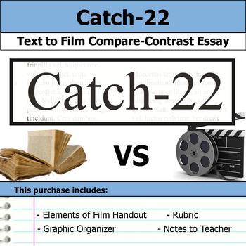 Catch-22 - Text to Film - Compare & Contrast Essay Bundle