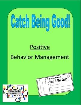 """Catch Being Good"" Positive Behavior Management"